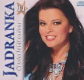 JADRANKA  - CD 11. CI TEBA LUBIT SMIEM