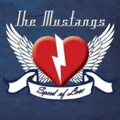 MUSTANGS  - CD SPEED OF LOVE