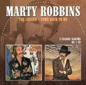 MARTY ROBBINS  - CD THE LEGEND / COME BACK TO ME