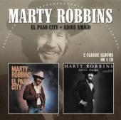 MARTY ROBBINS  - CD EL PASO CITY / ADIOS AMIGO