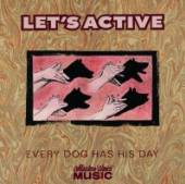 LET'S ACTIVE  - CD EVERY DIG HAS HIS DAY