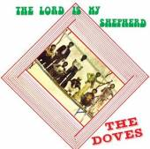 DOVES  - CD THE LORD IS MY SHEPHERD