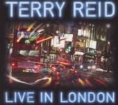 TERRY REID  - CD+DVD LIVE IN LONDON