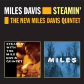 DAVIS MILES  - CD STEAMIN'& THE NEW MILES..