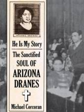 DRANES ARIZONA  - 2xCD HE IS MY STORY
