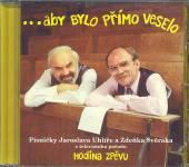 SVERAK & UHLIR  - CD ABY BYLO PRIMO VESELO