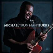 BURKS MICHAEL  - CD SHOW OF STRENGTH