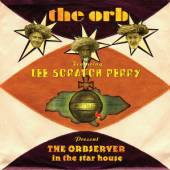ORB  - CD THE OBSERVER IN THE STAR HOUSE
