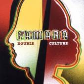 FAMARA  - CD DOUBLE CULTURE