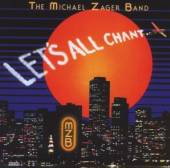 ZAGER MICHAEL -BAND-  - CD LET'S ALL CHANT