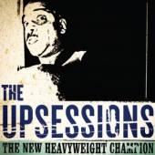 UPSESSIONS  - VINYL THE NEW HEAVYW..