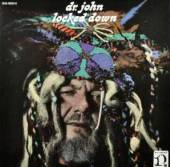 DR JOHN  - CD LOCKED DOWN
