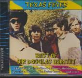 SIR DOUGLAS QUINTET  - CD TEXAS FEVER-BEST ..