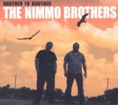 NIMMO BROTHERS  - CD BROTHER TO BROTHER