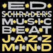 ED SCHRADER'S MUSIC BEAT  - CD JAZZ MIND