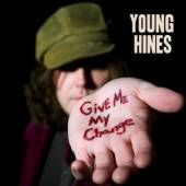 HINES YOUNG  - CD GIVE ME MY CHANGE -DIGI-