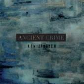 JANSSEN KIM  - CD ANCIENT CRIME