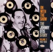 JOHNNY OTIS  - CD ON WITH THE SHOW ..