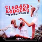 CLODAGH RODGERS  - CD COME BACK AND SHA..