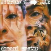 ARTICOLO 31  - CD DOMANI SMETTO