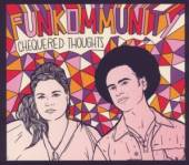 FUNKOMMUNITY  - CD CHEQUERED THOUGHTS