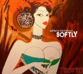 BARTOSOVA ADRIENA  - CD SOFTLY