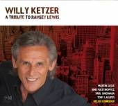 KETZER WILLY (M. SASSE J. FOLT..  - CD A TRIBUTE TO RAMSEY LEWIS