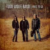 WOLFE TODD  - CD MILES TO GO