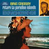 CROSBY BING  - CD RETURN TO PARADISE ISLANDS (DLX)