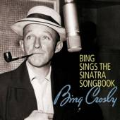 CROSBY BING  - CD BING SINGS THE SINATRA SONGBOOK