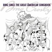 BING SINGS THE GREAT AMERICAN SONGBOOK - supershop.sk