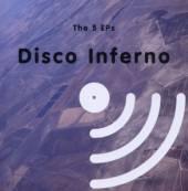 DISCO INFERNO  - CD 5 EP'S