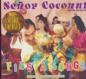 SENOR COCONUT AND HIS ORCHESTR  - CD FIESTA SONGS