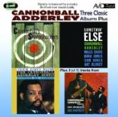 CANNONBALL ADDERLEY (1928-1975  - 2xCD THREE CLASSIC ALBUMS PLUS