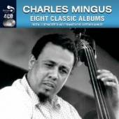 MINGUS CHARLES  - CD 8 CLASSIC ALBUMS
