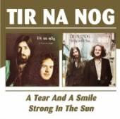 TIR NA NOG  - CD A TEAR & A SMILE/STRONG