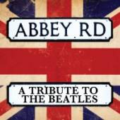 ABBEY ROAD: TRIBUTE TO THE BEA..  - CD ABBEY ROAD: TRIBU..