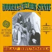BEAU BRUMMELS  - CD AUTUMN OF THEIR YEARS