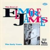 ELMORE JAMES  - CD THE BEST OF ELMORE JAMES:THE E