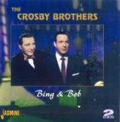 CROSBY BROTHERS  - 2xCD BING AND BOB