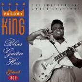 FREDDY KING  - CD BLUES GUITAR HERO