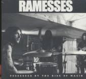 RAMESSES  - CD POSSESSED BY THE RISE OF MAGIK