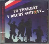 VYCITAL JAN A JEHO PRATELE  - CD TO TENKRAT V DRUHY SVETOVY...