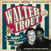 WALTER TROUT & HIS BAND  - VINYL LUTHER'S BLUES LP [VINYL]