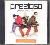 PREZIOSO FEAT. MARVIN  - CD WE RULE THE DANZA