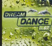 DREAM DANCE  - CD VOL. 67-DREAM DANCE (GER)