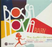 VARIOUS  - 2xCDG BOSSA NOVA BABY THE SULTRY GROOVE
