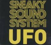 SNEAKY SOUND SYSTEM  - CM UFO