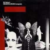 BILL NELSON'S ORCHESTRA ARCANA  - CD ICONOGRAPHY