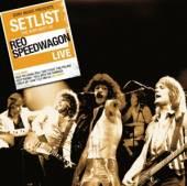 REO SPEEDWAGON  - CD SETLIST: THE VERY BEST OF